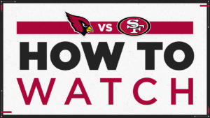 How to Watch Cardinals at 49ers on November 15,...
