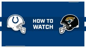 How to watch Jacksonville Jaguars at Indianapolis...